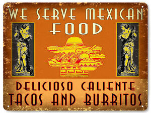 Mexican Food Restaurant Metal Sign Tacos Burritos Vintage Style Wall