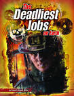 The Deadliest Jobs on Earth by Connie Colwell Miller (Paperback, 2011)
