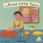 The Brave Little Tailor by Child's Play International Ltd (Paperback, 2014)