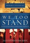We Too Stand by Michael Stevens (Paperback / softback, 2013)