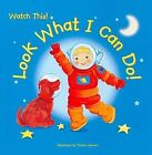 Look What I Can Do! by Windmill Books (Paperback / softback, 2009)