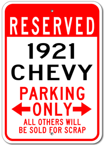 1921 21 CHEVY  Parking Sign