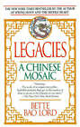 Legacies: A Chinese Mosaic by Bette Bao Lord (Paperback / softback, 1991)