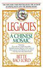 Legacies: A Chinese Mosaic by Bette Bao Lord (Paperback / softback, 1991)