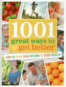 1001-Great-Ways-to-Get-Better-Return-to-Good-Health-Readers-Digest-Book