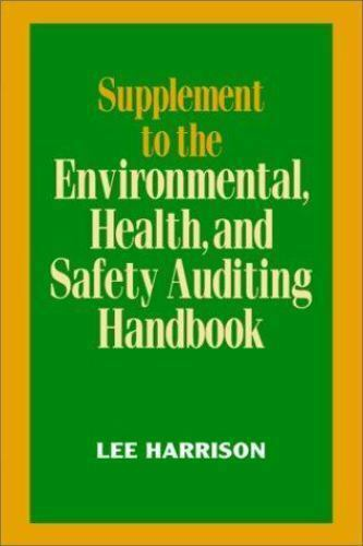 Supplement to the Environmental Health and Safety Auditing Handbook    Good  Boo
