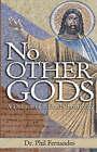 No Other Gods by Dr Phil Fernandes (Hardback, 2002)