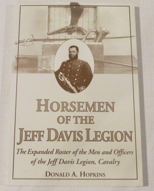 Horsemen of the Jeff Davis Legion, Cavalry, Donald A Hopkins, Civil War, 1999