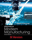 Principles of Modern Manufacturing by Mikell P. Groover (Paperback, 2013)