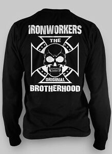 Details about Ironworkers Long Sleeve T Shirt Ironworker The Original  Brotherhood All Sizes
