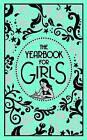The Yearbook for Girls by Ellen Bailey (Hardback, 2009)