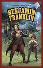 Benjamin Franklin by Jane H Gould (Hardback, 2012)
