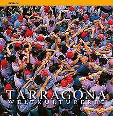 Tarragona : weltkulturerbe von Carles Marquès Virgili   Buch   Zustand sehr gut