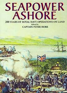 """Maritime Price Guides & Publications New """"seapower Ashore"""" 200 Years History British Royal Navy Marines Crimean War Moderate Cost"""