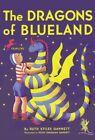 The Dragons of Blueland by Ruth Stiles Gannett (Paperback / softback)