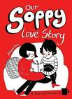 Our Soppy Love Story: A Journal About Us by Philippa Rice (Paperback, 2017)