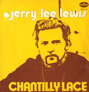 JERRY-LEE-LEWIS-Chantilly-Lace-MERCURY-BELGIUM-1972-Collector-item