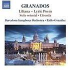 Enrique Granados - Granados: Liliana - Lyric Poem; Suite oriental; Elisenda (2016)