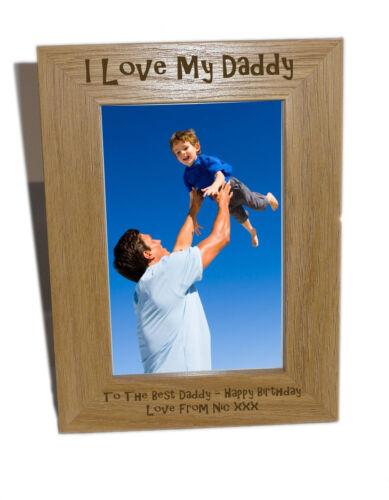 I love my daddy en bois cadre photo 4x6-personnaliser ce cadre-engrav gratuit