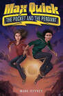 Max Quick: The Pocket and the Pendant by Mark Jeffrey (Hardback, 2011)