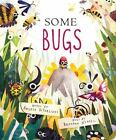 Classic Board Bks.: Some Bugs by Angela DiTerlizzi (2016, Board Book)