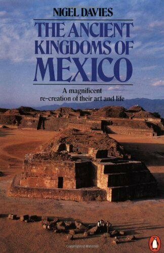 Ancient Kingdoms von Mexico von Davies, Nigel