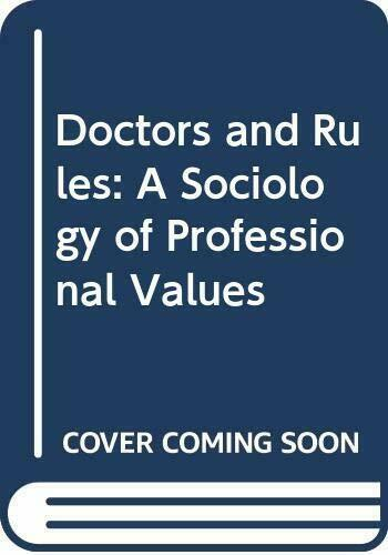 Doctors and Rules: A Sociology of Professional V... by Jacob, Joseph M. Hardback