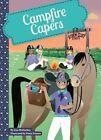 Campfire Capers by Lisa Mullarkey (Hardback, 2014)
