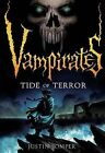 Vampirates 2: Tide of Terror by Justin Somper (Paperback, 2008)