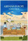German Europe von Ulrich Beck (2013, Gebundene Ausgabe)