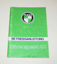 Betriebsanleitung Puch Silver speed 4K - Stand 1982!