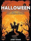 Halloween: Libros Para Colorear Superguays Para Ninos y Adultos (Bono: 20 Paginas de Sketch) by Janet Evans (Paperback / softback, 2014)