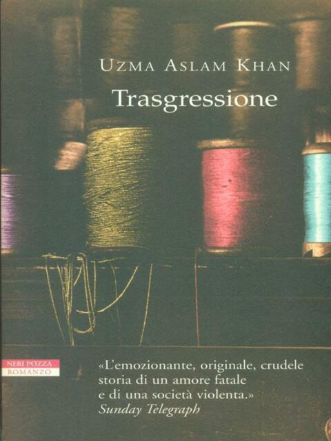 TRASGRESSIONE  KHAN UZMAN ASLAM NERI POZZA 2003 LE TAVOLE D'ORO