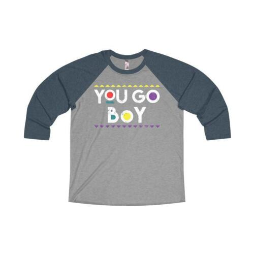 You Go Boy Damn Gina Distress Unisex Raglan Tee T Shirt Funny Vintage Rap Martin