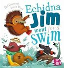 Echidna Jim Went for a Swim by Phil Cummings (Paperback, 2016)