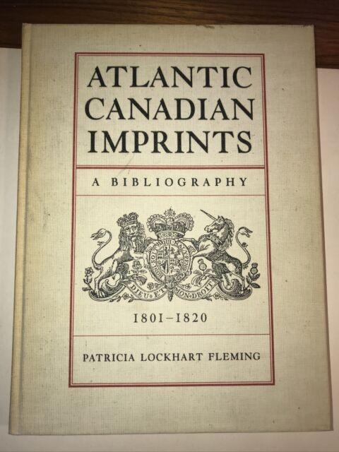 Books on Books - Bibliography. Fleming. ATLANTIC CANADIAN IMPRINTS 1801-1820