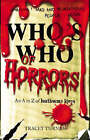 Who's Who of Horrors: An A-Z of Loathsome Lives by Tracey Turner (Paperback, 2005)