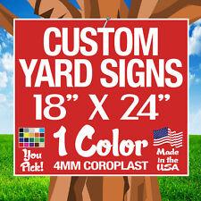 100 18x24 One Color Yard Signs Custom Single Sided 18x 24