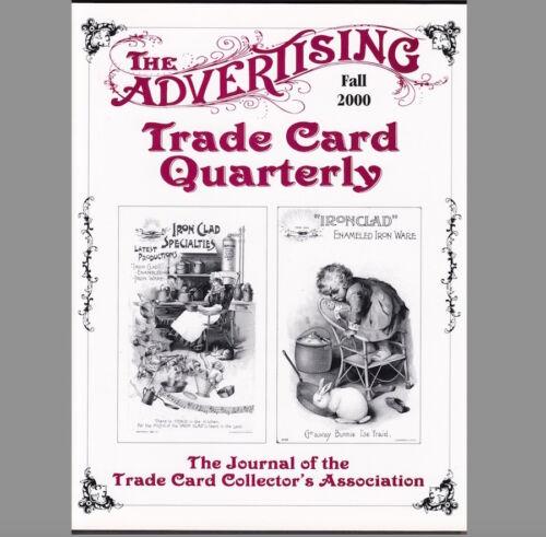 /'00 Fall 2000 Advertising Trade Card Journal Resource ATCQ Quarterly MAGAZINE