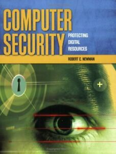 Computer-Security-Protecting-Digital-Resources-by-Newman-Robert-C