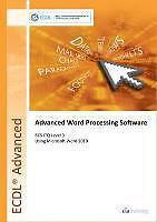 ECDL Advanced Syllabus 2.0 Module AM3 Word Processing Using Word 2010 von CiA...