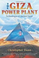The Giza Power Plant : Technologies Of Ancient Egypt By Christopher Dunn, (paper on sale