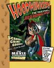 Hoodwinked!: The True Story of Little Red Riding Hood by Todd Edwards, Cory Edwards (Paperback / softback, 2005)
