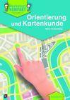 Werkstatt kompakt: Orientierung und Kartenkunde. Kopiervorlagen mit Arbeitsblättern von Mary Rosenberg (2013, Geheftet)