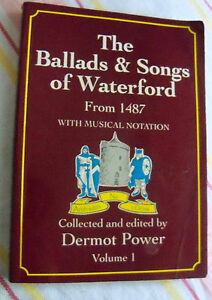 The-Ballads-amp-Songs-of-Waterford-From-1487-with-Musical-Notation-Volume-1-RARE