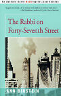 The Rabbi on Forty-Seventh Street: The Story of Her Father by Ann Birstein (Paperback / softback, 2000)