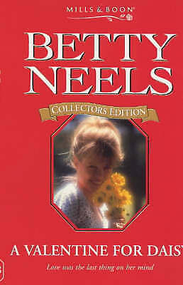 A Valentine for Daisy (Betty Neels Collector's Editions), Neels, Betty, Very Goo
