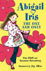 Abigail Iris: The One and Only by Suzanne Greenberg, Lisa Glatt (Paperback, 2010)