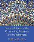 Essential Statistics for Economics, Business and Management by Teresa Bradley (Paperback, 2007)