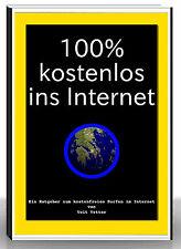 Gratis Internetflatrate eBook | Gratis Versand | dauerhaft gratis Surfen